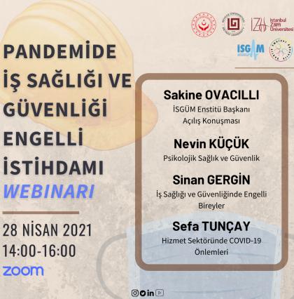Pandemide İş Sağlığı ve Güvenliği ile Engelli İstihdamı Webinarı